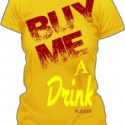 T-Shirt Buy Me a Drink