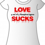 T-Shirt Love Sucks Vampires