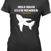 T-Shirt Mile High Club Wannabe